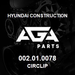 002.01.0078 Hyundai Construction CIRCLIP | AGA Parts