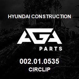 002.01.0535 Hyundai Construction CIRCLIP | AGA Parts