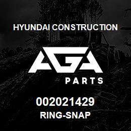 002021429 Hyundai Construction RING-SNAP | AGA Parts