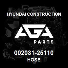 002031-25110 Hyundai Construction HOSE | AGA Parts