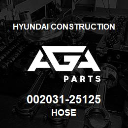002031-25125 Hyundai Construction HOSE | AGA Parts