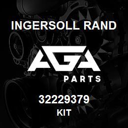 32229379 Ingersoll Rand KIT | AGA Parts