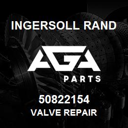 50822154 Ingersoll Rand VALVE REPAIR | AGA Parts