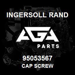 95053567 Ingersoll Rand CAP SCREW | AGA Parts