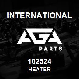 102524 International HEATER | AGA Parts