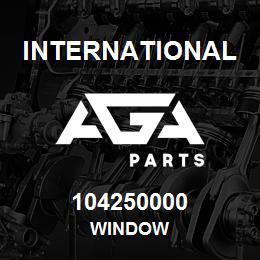 104250000 International WINDOW | AGA Parts