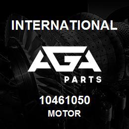 10461050 International MOTOR | AGA Parts