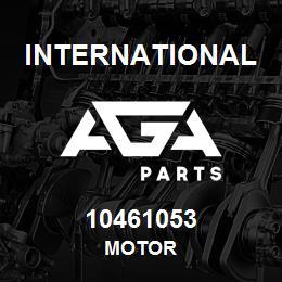 10461053 International MOTOR   AGA Parts