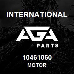 10461060 International MOTOR | AGA Parts