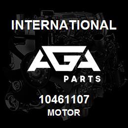 10461107 International MOTOR   AGA Parts