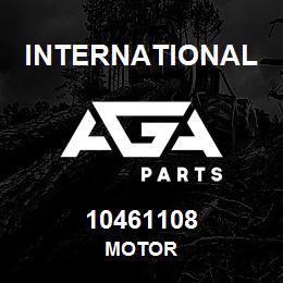10461108 International MOTOR | AGA Parts
