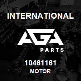 10461161 International MOTOR   AGA Parts