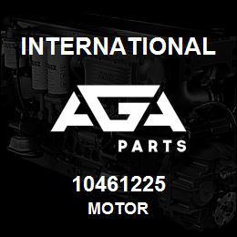 10461225 International MOTOR   AGA Parts