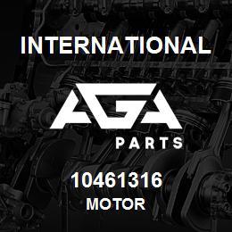 10461316 International MOTOR | AGA Parts