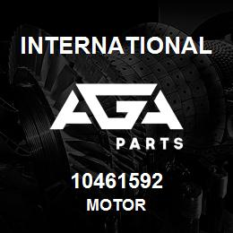 10461592 International MOTOR | AGA Parts
