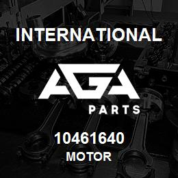 10461640 International MOTOR | AGA Parts