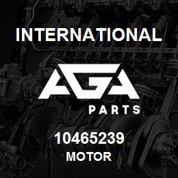10465239 International MOTOR | AGA Parts