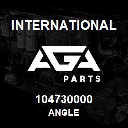 104730000 International ANGLE | AGA Parts