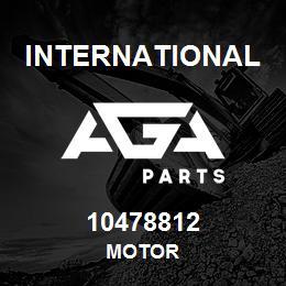 10478812 International MOTOR | AGA Parts