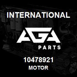 10478921 International MOTOR   AGA Parts