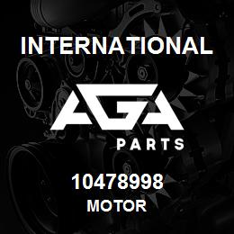 10478998 International MOTOR | AGA Parts