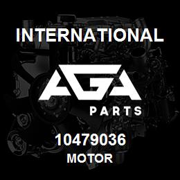 10479036 International MOTOR | AGA Parts