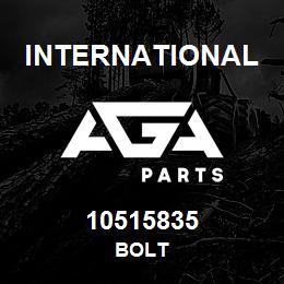 10515835 International BOLT | AGA Parts