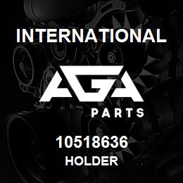 10518636 International HOLDER | AGA Parts