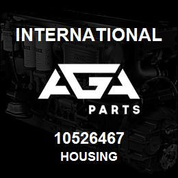 10526467 International HOUSING | AGA Parts