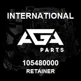 105480000 International RETAINER | AGA Parts