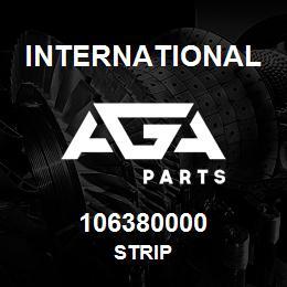 106380000 International STRIP | AGA Parts