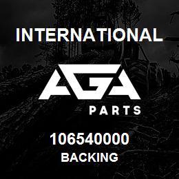 106540000 International BACKING | AGA Parts