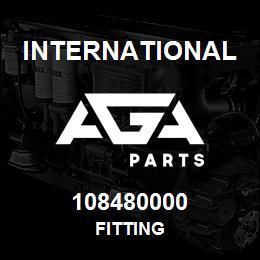 108480000 International FITTING | AGA Parts