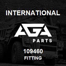 109460 International FITTING | AGA Parts