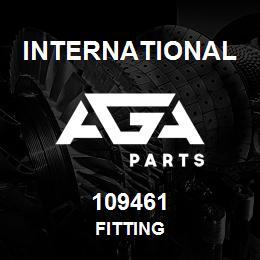 109461 International FITTING | AGA Parts