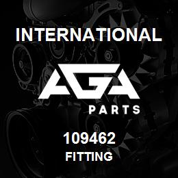 109462 International FITTING | AGA Parts
