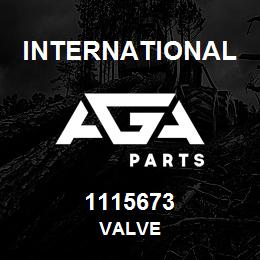 1115673 International VALVE | AGA Parts