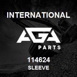 114624 International SLEEVE | AGA Parts