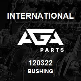 120322 International BUSHING   AGA Parts