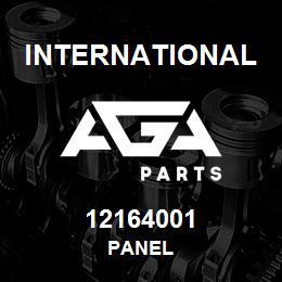 12164001 International PANEL | AGA Parts