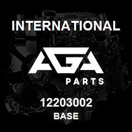 12203002 International BASE   AGA Parts
