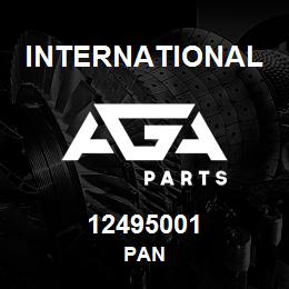 12495001 International PAN | AGA Parts