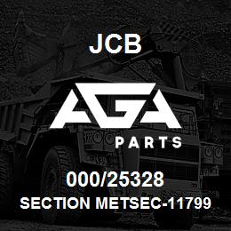 000/25328 JCB SECTION METSEC-11799