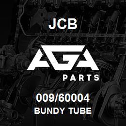 009/60004 JCB BUNDY TUBE