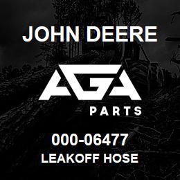 000-06477 John Deere LEAKOFF HOSE