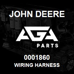 0001860 John Deere WIRING HARNESS | AGA Parts