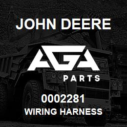 0002281 John Deere WIRING HARNESS | AGA Parts
