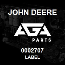 0002707 John Deere LABEL | AGA Parts