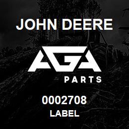 0002708 John Deere LABEL | AGA Parts