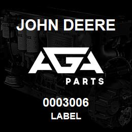 0003006 John Deere LABEL | AGA Parts